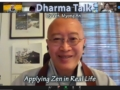 "Dharma Talk by Ven. Myong An ""Applying Zen in Real Life!"""