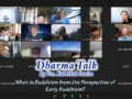 """Dharma Talk by Ven. Kak Muk Sunim """"What is Buddhism from  the Perspective of Early Buddhism?"""""""